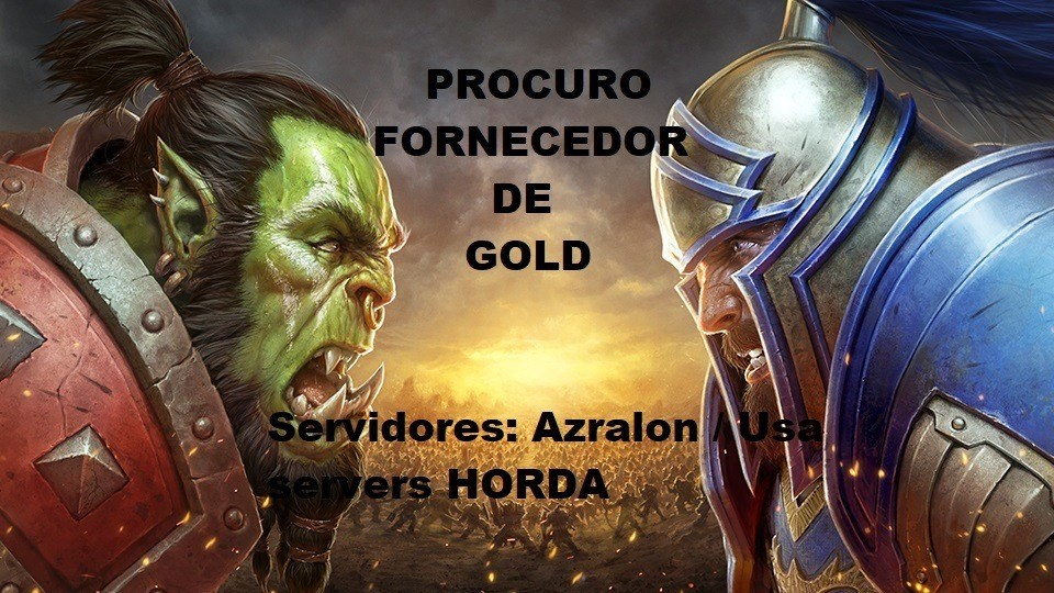 fornecedor de gold  World of Warcraft AZRALON