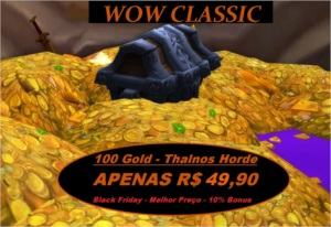 WOW CLASSIC 1000 GOLD (1K GOLD ) THALNOS - HORDE