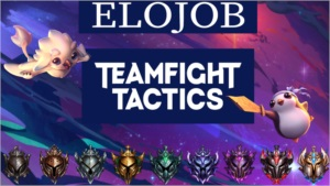 ELOJOB TFT- TEAMFIGHT TATICS LOL (VERIFICADO PELA DFGAMES)