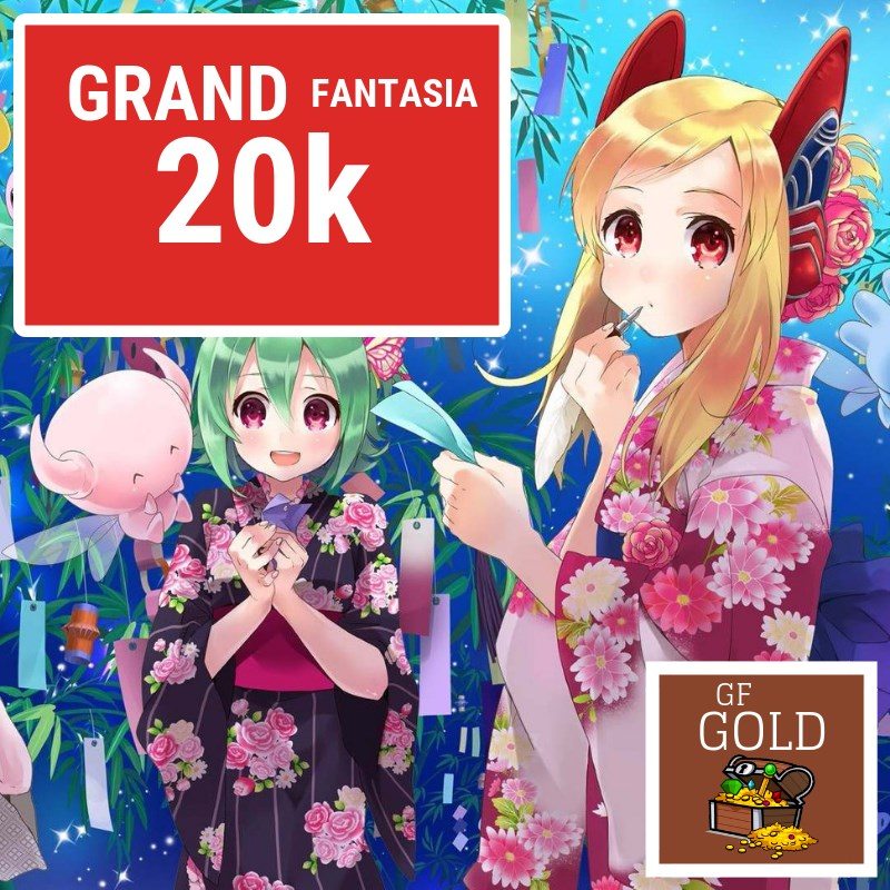 Gold Grand Fantasia 20k