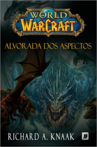 Alvorada Dos Aspectos – World Of Warcraft Vol 13