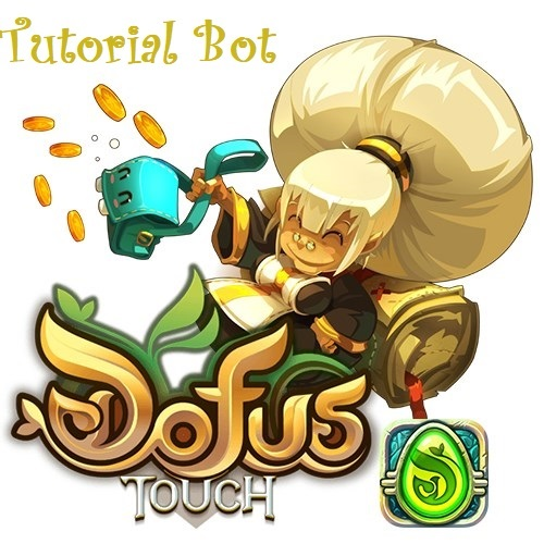 Tutorial BOT Dofus Touch