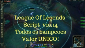 League Of Legends script ATUALIZADO