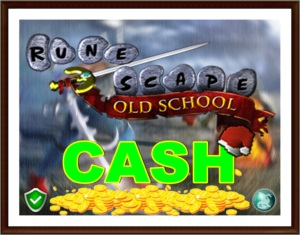 ►RuneScape 07 /OLDSCHOOL ◄ ►⦗GOLD/MONEY/CASH⦘ ✔