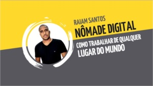 Curso Raiam Santos - Nômade Digital