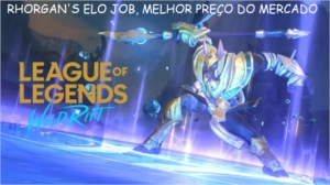 Elo Job na Wild Rift ( MAIS BARATO DO MERCADO )