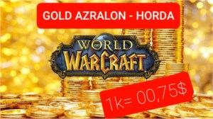 GOLD NO REINO AZRALON/ HORDA