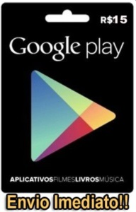 GOOGLE PLAY [CRÉDITOS] - R$15,00