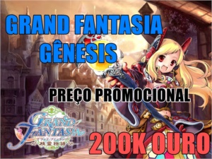 200K GOLD - GRAND FANTASIA, SERVIDOR GENESIS