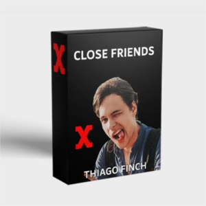 Close Friends - Novos Nômades - Thiago Finch